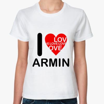 Классическая футболка I Love Armin