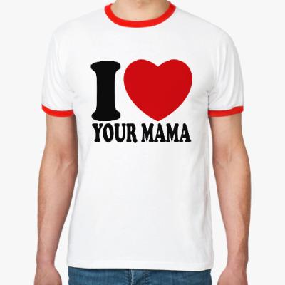 Футболка Ringer-T Люблю твою маму