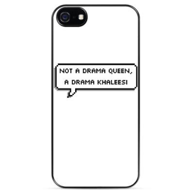 Чехол для iPhone Not a drama queen, a khaleesi