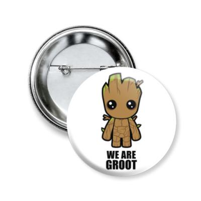 Значок 50мм We are Groot