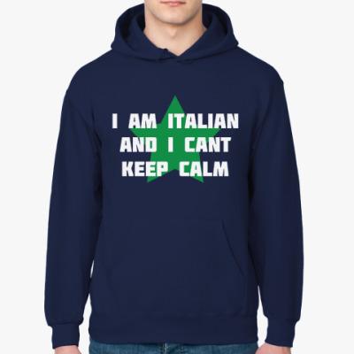 Толстовка худи I am Italian and I cant keep calm