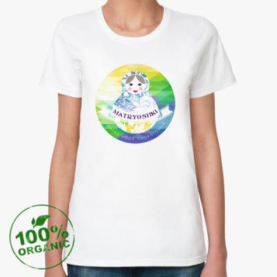 Женская футболка из органик-хлопка Матрешка объединяет
