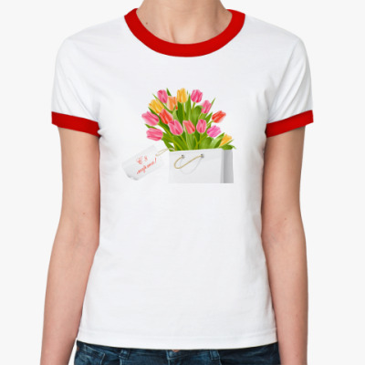 Женская футболка Ringer-T  С 8 Марта!