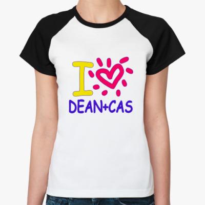Женская футболка реглан Supernatural - I love Dean+Cas