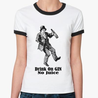 Женская футболка Ringer-T Drink on Gin