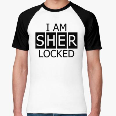 Футболка реглан I Am SHER LOCKED
