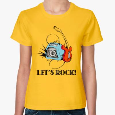 Женская футболка Let's Rock!