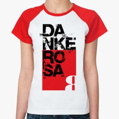 Женская футболка реглан 8 марта Danke Rosa 3