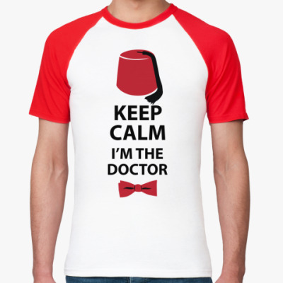 Футболка реглан Keep calm! I'm the Doctor