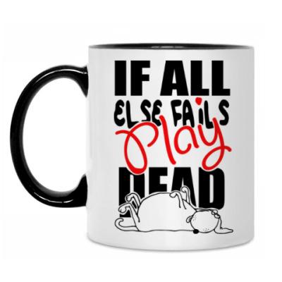 Кружка Выход есть всегда - Play Dead!