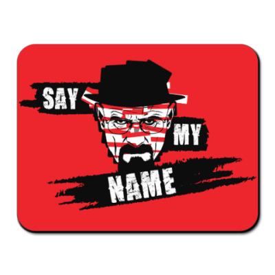 Коврик для мыши Heisenberg, Say My Name