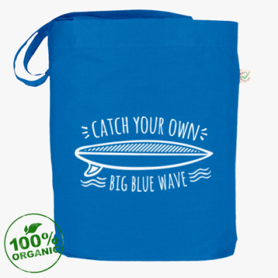 Сумка Catch your own big blue wave