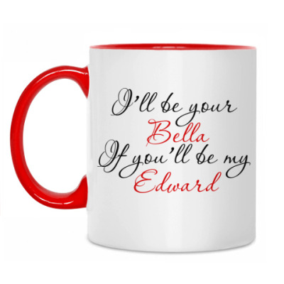 Кружка i'll be your Bella...
