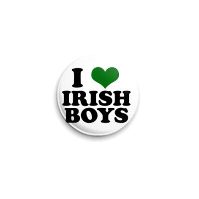 Значок 25мм  'I love Irish boys'