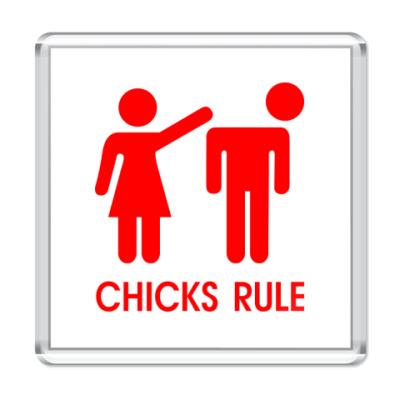 Магнит Chicks Rule