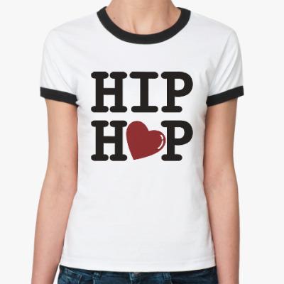 Женская футболка Ringer-T Люблю хип-хоп