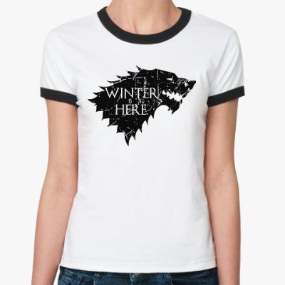 Женская футболка Ringer-T Игра престолов. Winter is here