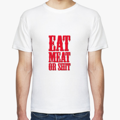 Футболка Eat meat or shit