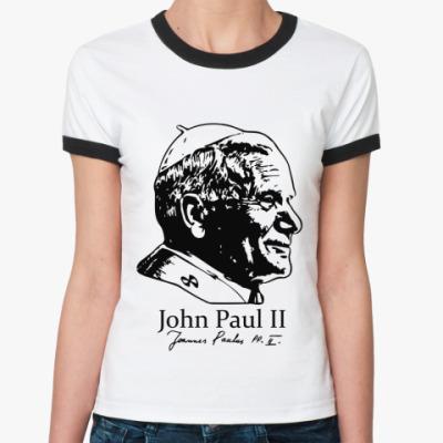 Женская футболка Ringer-T John Paul II