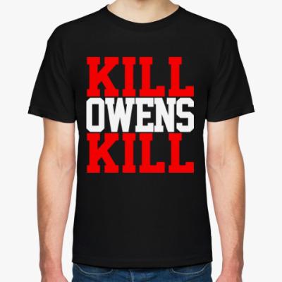 Футболка Kill Owens Kill (WWE)