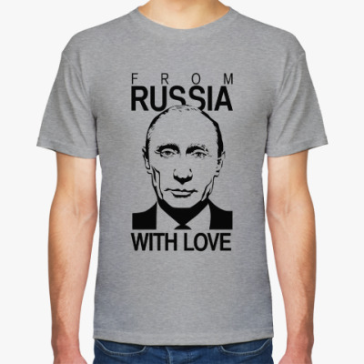 Футболка Путин From Russia with Love
