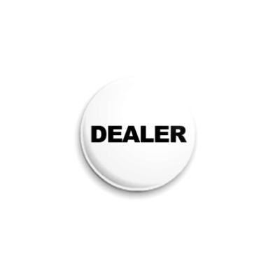Значок 25мм Dealer