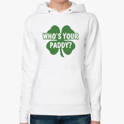 Женская толстовка худи Who's your paddy