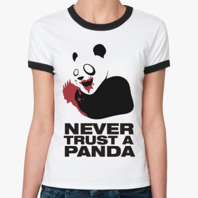 Женская футболка Ringer-T Никогда не верь панде