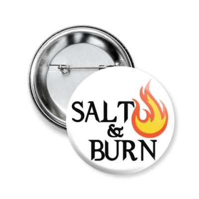 Значок 50мм Salt & Burn