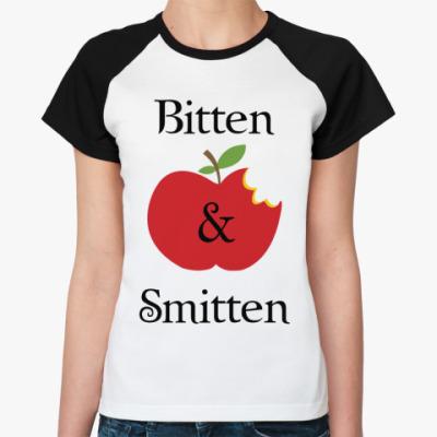 Женская футболка реглан Bitten and smitten
