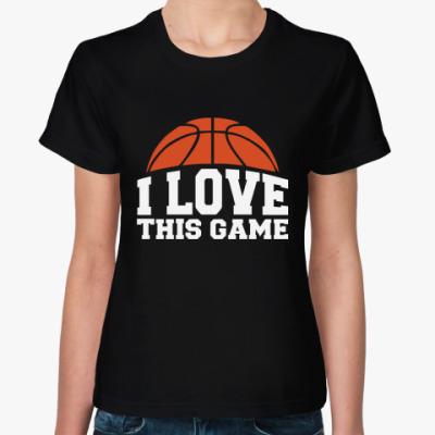 Женская футболка  Люблю эту игру