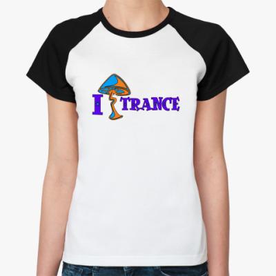 Женская футболка реглан  Я шрум Транс