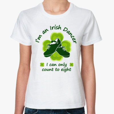 I'm an Irish Dancer