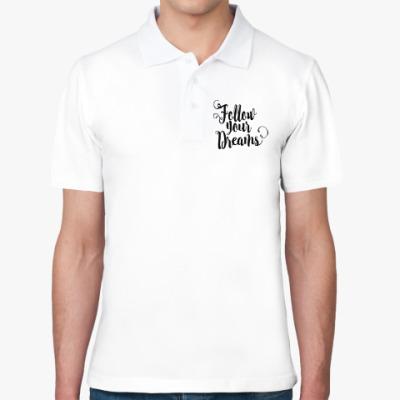 Рубашка поло Follow your dreams