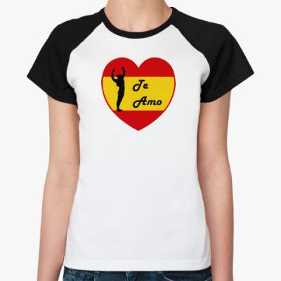 Женская футболка реглан Я люблю тебя по-испански