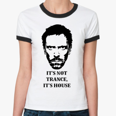 Женская футболка Ringer-T It's House