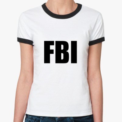 Женская футболка Ringer-T FBI