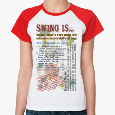 Женская футболка реглан SWINGIS...