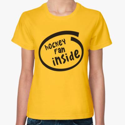 Женская футболка  Хоккейный фанат
