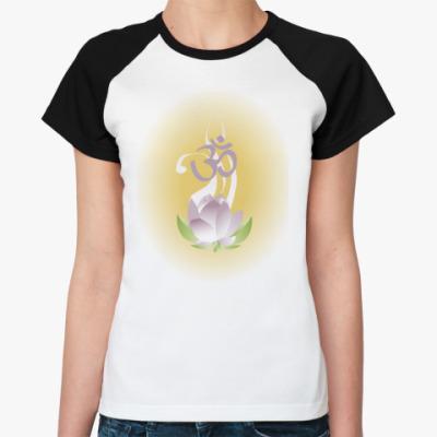 Женская футболка реглан Oмм..священный лотос