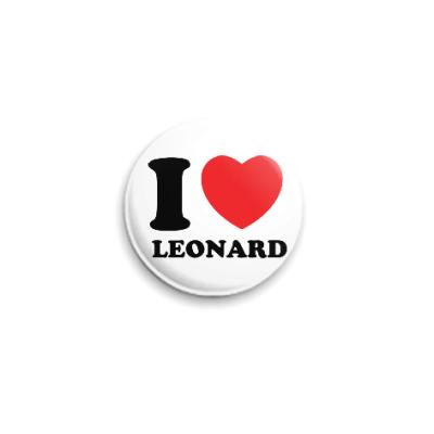 Значок 25мм Люблю Леонарда