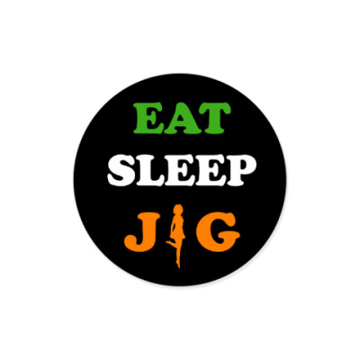 Виниловые наклейки Eat, sleep, jig!