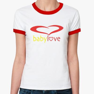 Женская футболка Ringer-T Baby Love