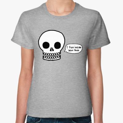 Женская футболка I live inside your face