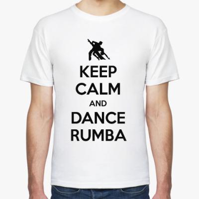 Футболка Keep Calm And Dance Rumba
