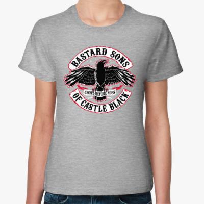 Женская футболка Бастарды . Игра престолов