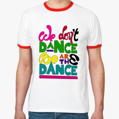 Футболка Ringer-T 'Dance'