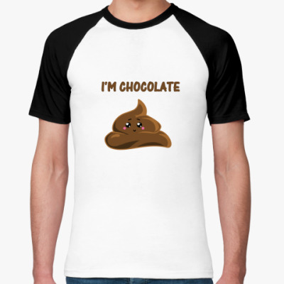 Футболка реглан I'm chocolate  fancy cake!