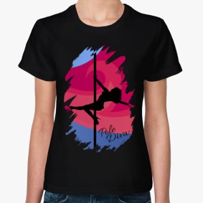 Женская футболка Королева Пилона - Pole Dance Diva
