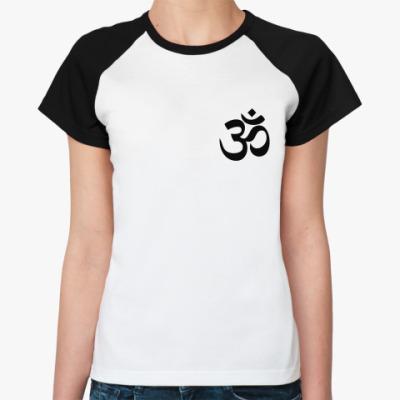 Женская футболка реглан Мантра ОМ